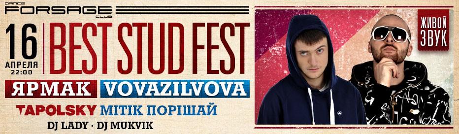 Best Stud Fest! Ярмак, Vovazilvova, Tapolsky
