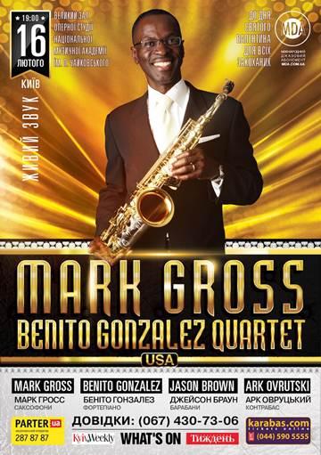 Mark Gross/Benito Gonzalez Quartet. Концерт в Киеве. 16 февраля