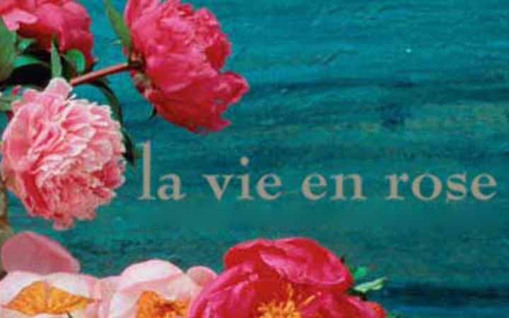 Vie en la rose. Жизнь в розовом цвете